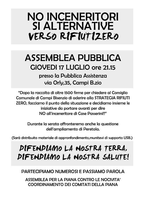 Giovedì 17 Luglio 2014 Assemblea pubblica No inceneritori, Si alternative, verso rifiuti zero